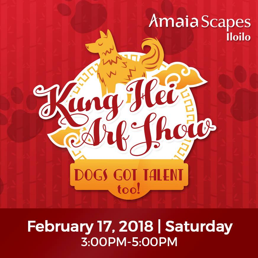 Amaia Scapes Iloilo Welcomed CNY 2018 with Kung Hei Arf Show