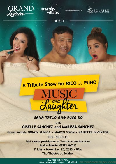 MUSIC AND LAUGHTER: A Tribute To Mr. Total Entertainer Rico J. Puno