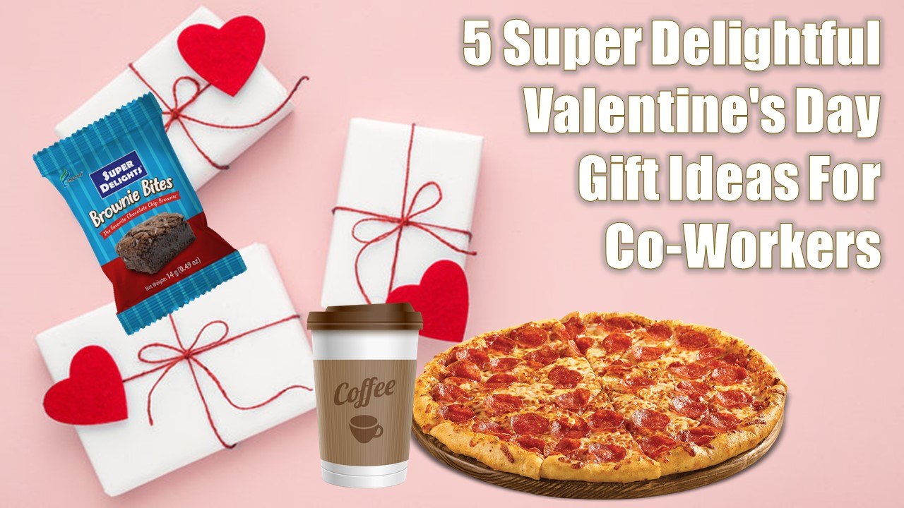 5 Super Delightful Valentine's Day Gift Ideas For Co-Workers