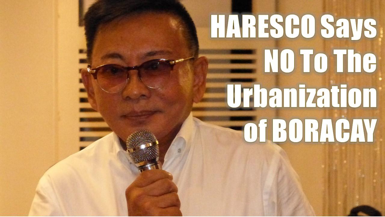 """Aklan Representative Teodorico """"Nonong"""" Haresco, Jr Says NO To The Urbanization of Boracay"""