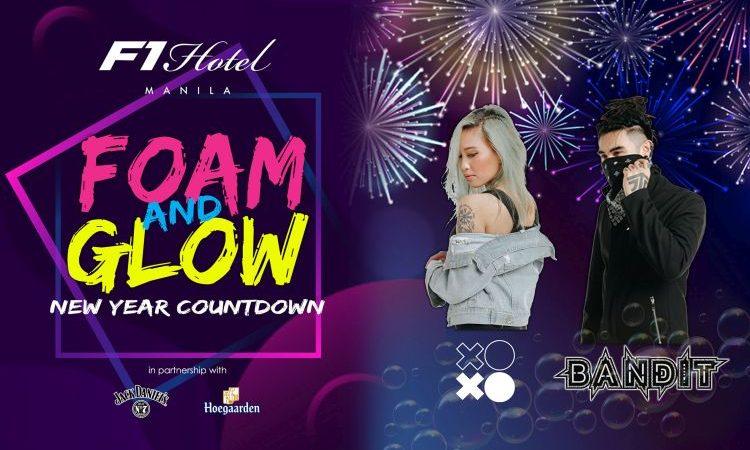 Foam & Glow New Year Countdown at F1 Hotel Manila