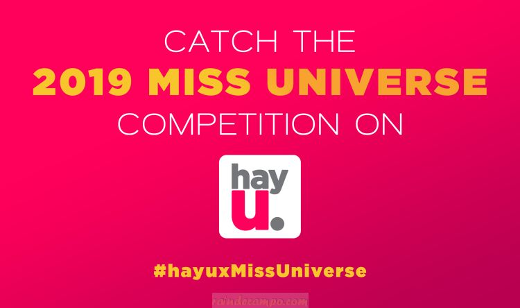 Catch the 2019 Miss Universe Competition on Hayu – Reality On Demand