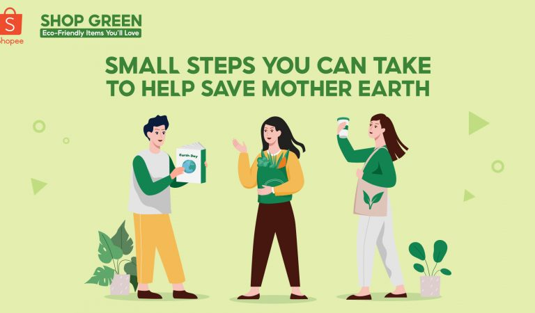 Small Steps You Can Take to Help Save Mother Earth