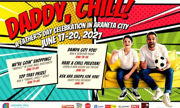 Chill with Dad on Father's Day at the Araneta City