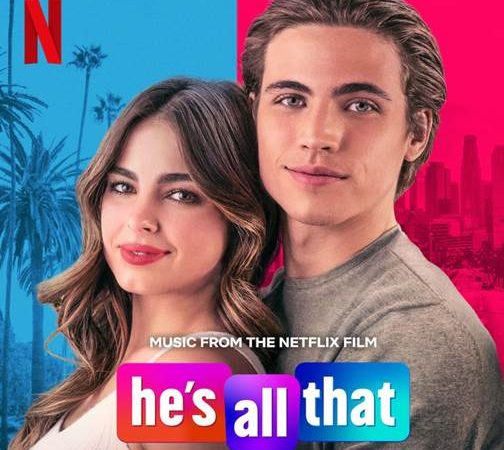 Netflix's He's All That Soundtrack is Out Now