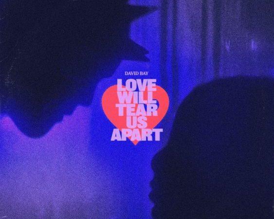 David Bay Reimagines Joy Division's Love Will Tear Us Apart